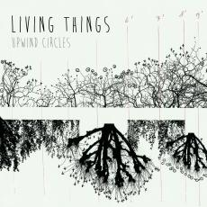 Living Things - Upwind Circles