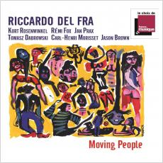 Riccardo Del Fra - Moving People featuring Kurt Rosenwinkel